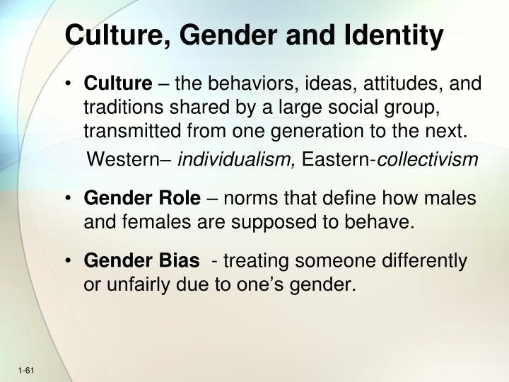 Culture, Gender and Identity