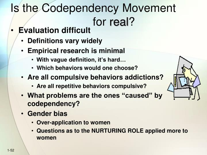 Is the Codependency Movementfor