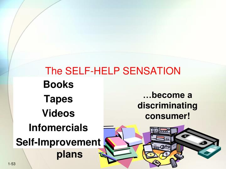 The SELF-HELP SENSATION