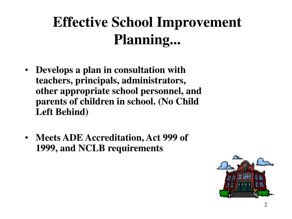Effective School Improvement Planning...