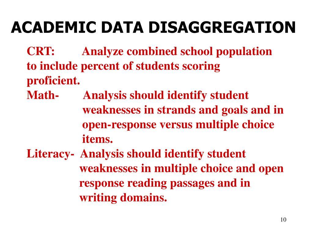 ACADEMIC DATA DISAGGREGATION