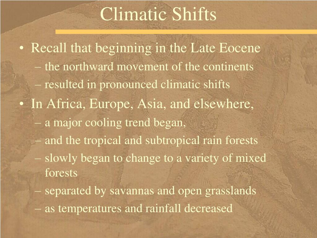Climatic Shifts