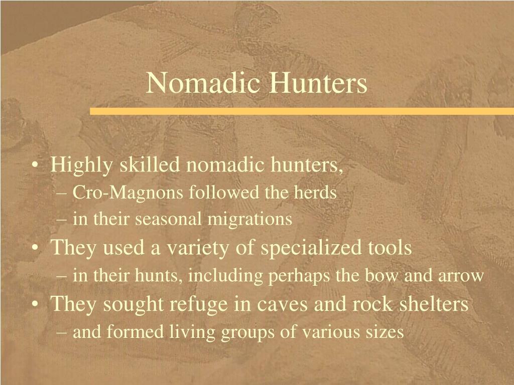 Nomadic Hunters