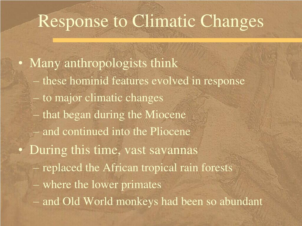 Response to Climatic Changes