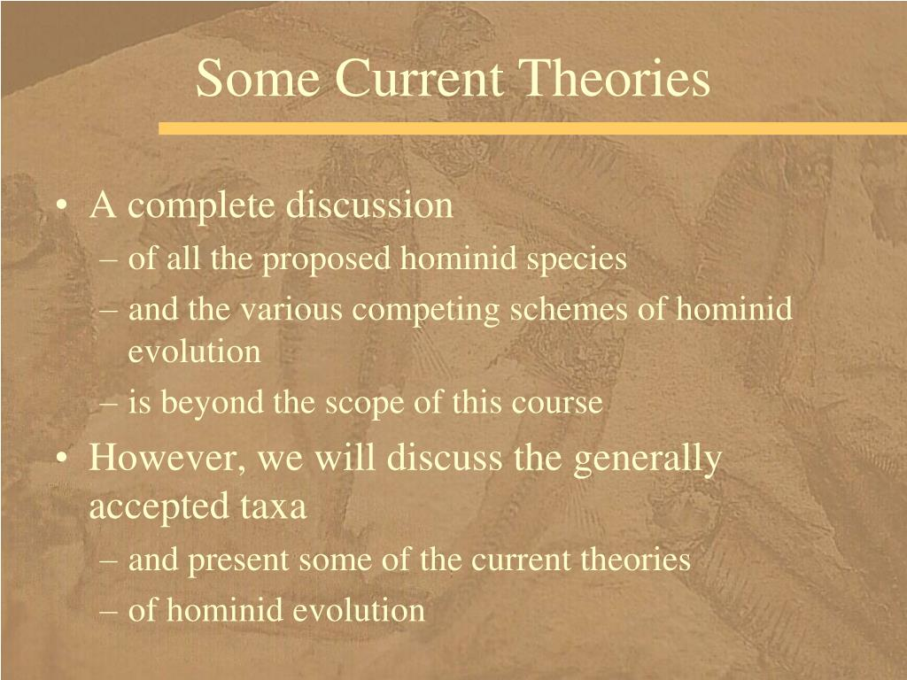 Some Current Theories