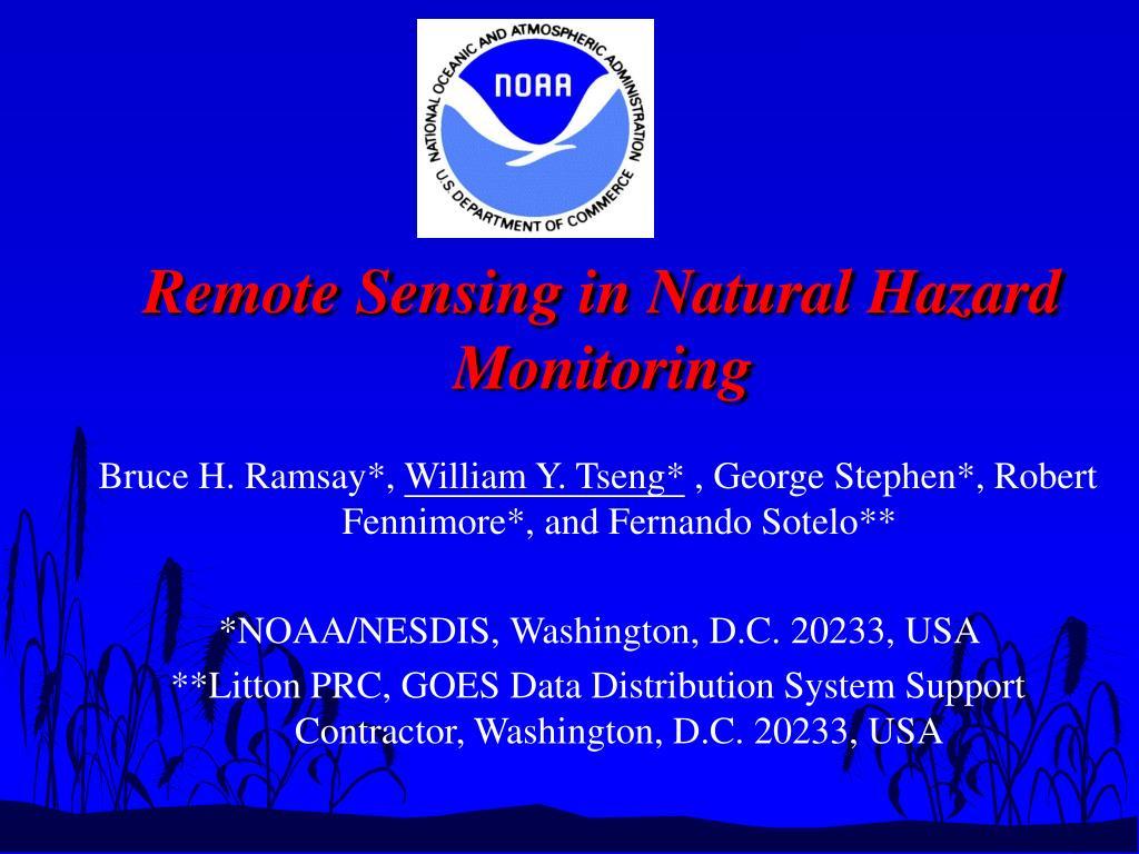 Remote Sensing in Natural Hazard Monitoring