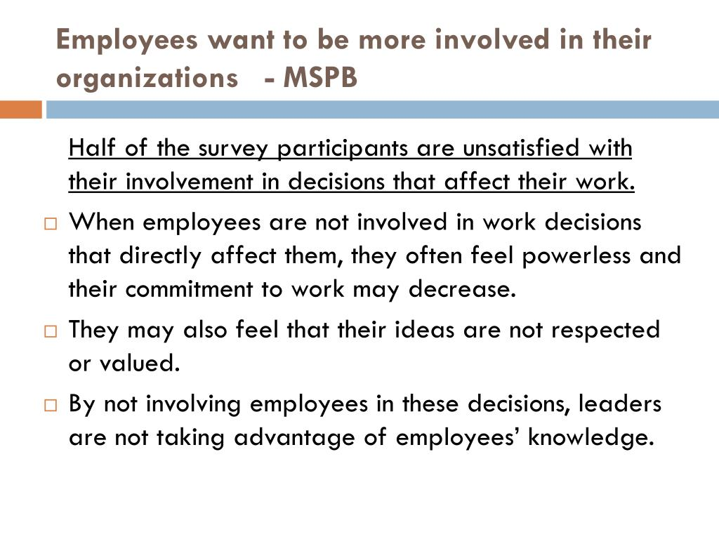 Employees want to be more involved in their organizations   - MSPB