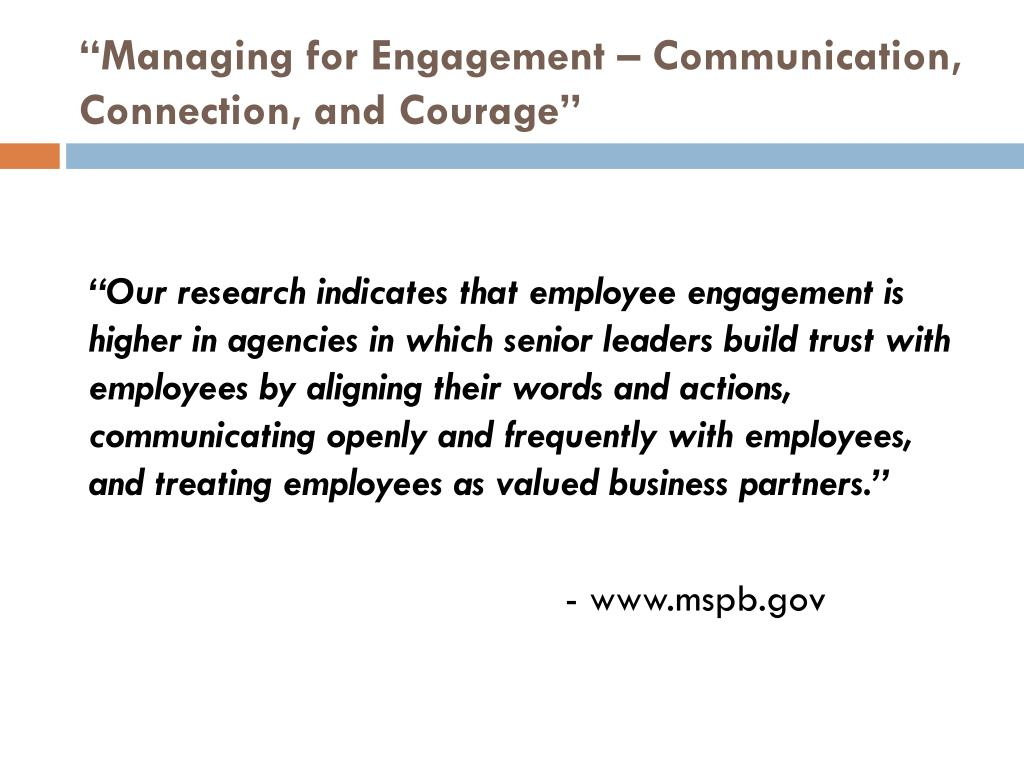 """Managing for Engagement – Communication, Connection, and Courage"""