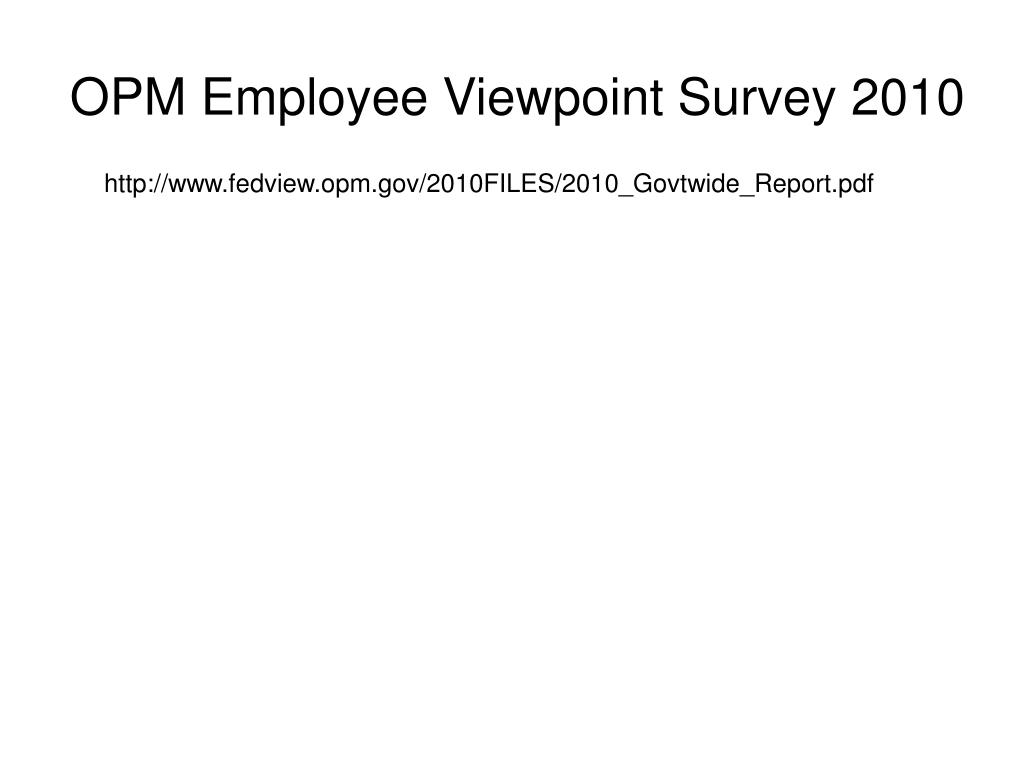 OPM Employee Viewpoint Survey 2010