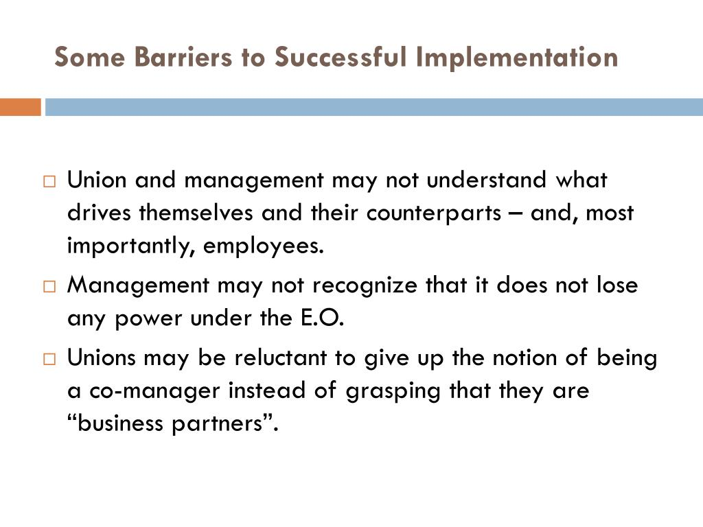 Some Barriers to Successful Implementation