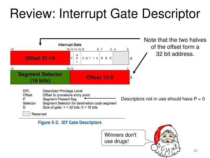 Review: Interrupt Gate Descriptor