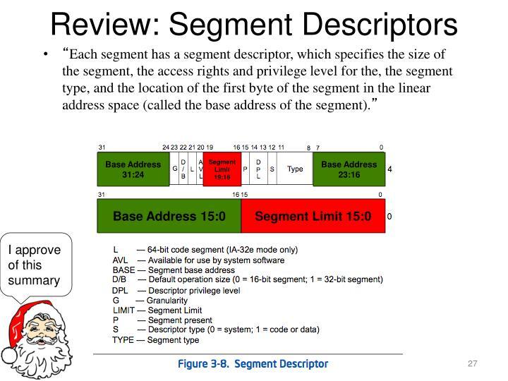 Review: Segment Descriptors
