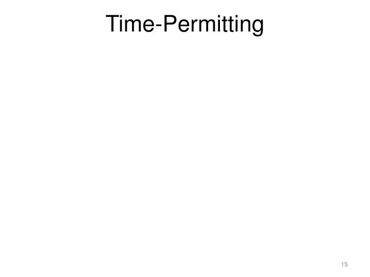 Time-Permitting