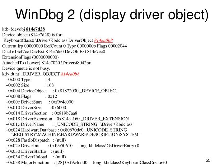 WinDbg 2 (display driver object)