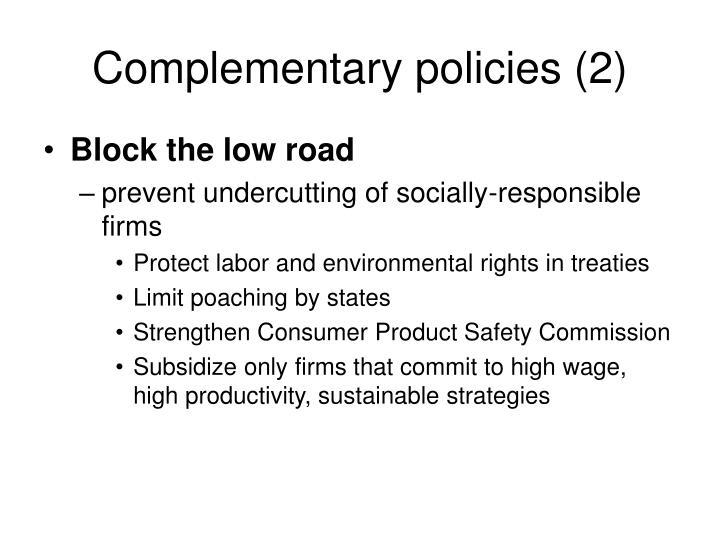 Complementary policies (2)