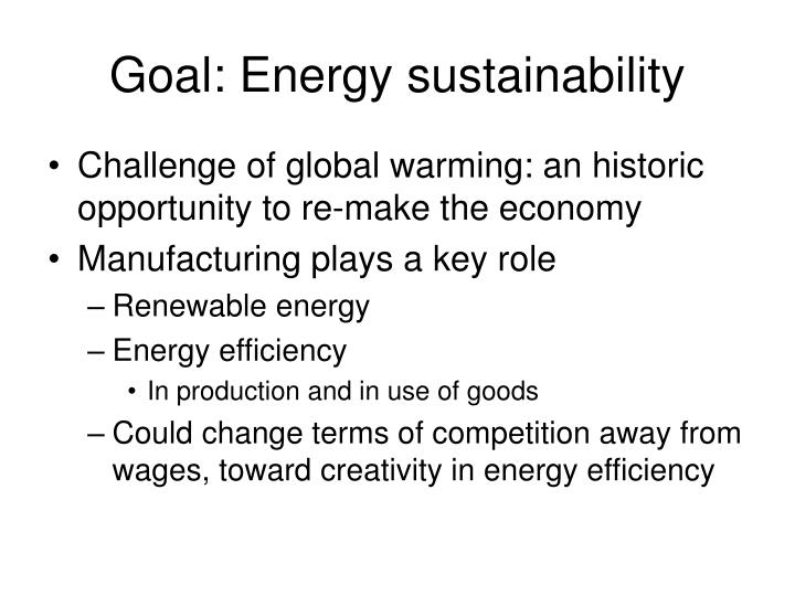 Goal: Energy sustainability