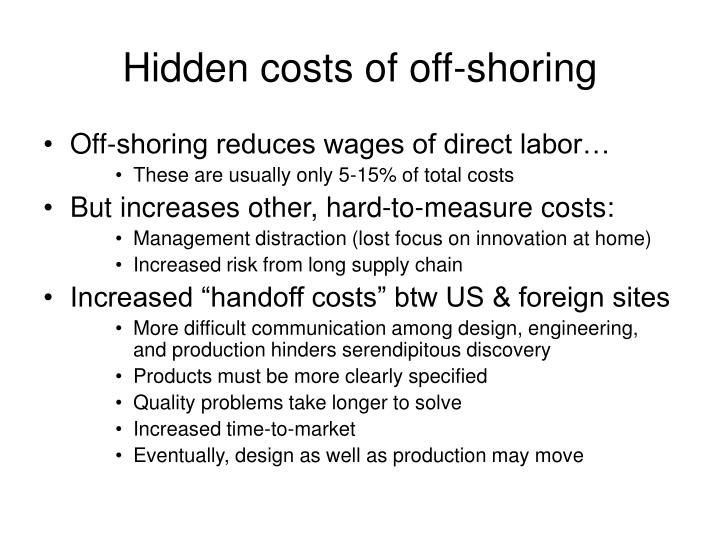 Hidden costs of off-shoring