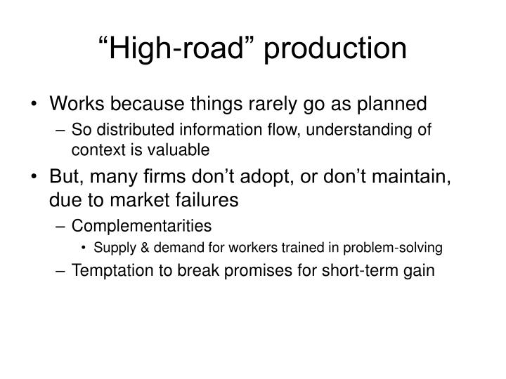 """High-road"" production"