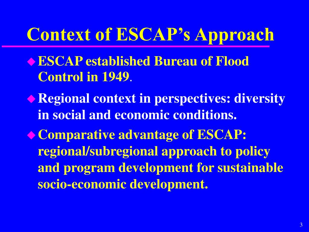 Context of ESCAP's Approach
