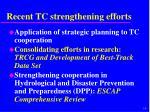 recent tc strengthening efforts