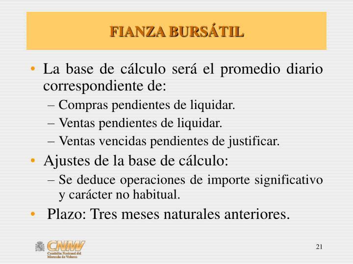 FIANZA BURS