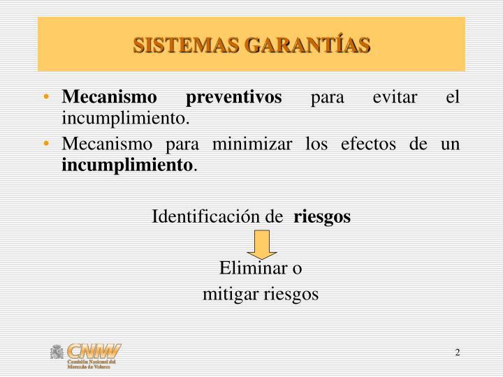 SISTEMAS GARANTÍAS