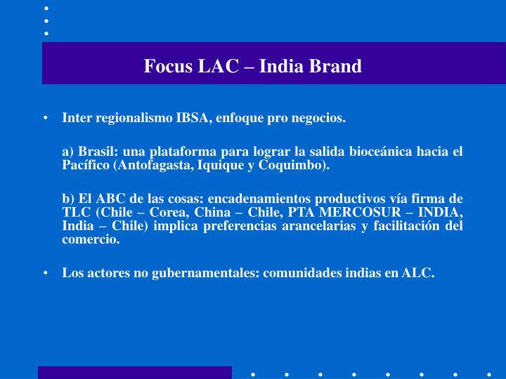 Focus LAC – India Brand