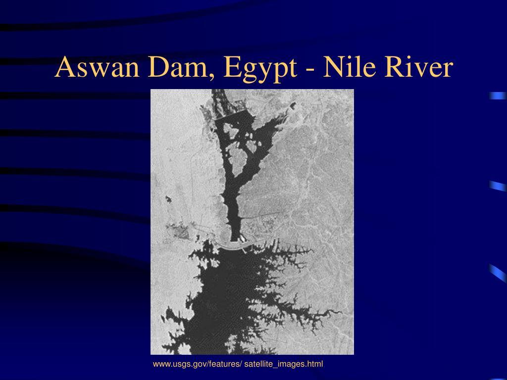 Aswan Dam, Egypt - Nile River