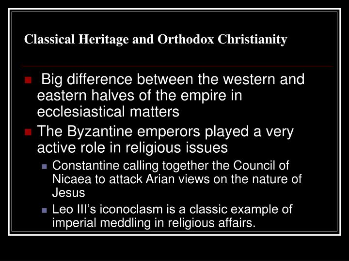 Classical Heritage and Orthodox Christianity