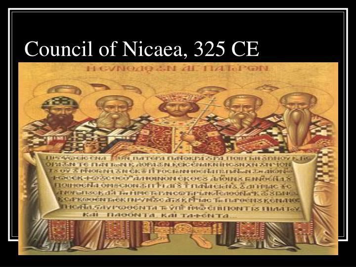 Council of Nicaea, 325 CE