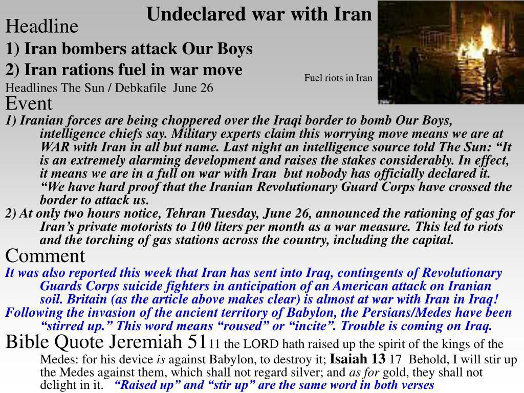 Undeclared war with Iran