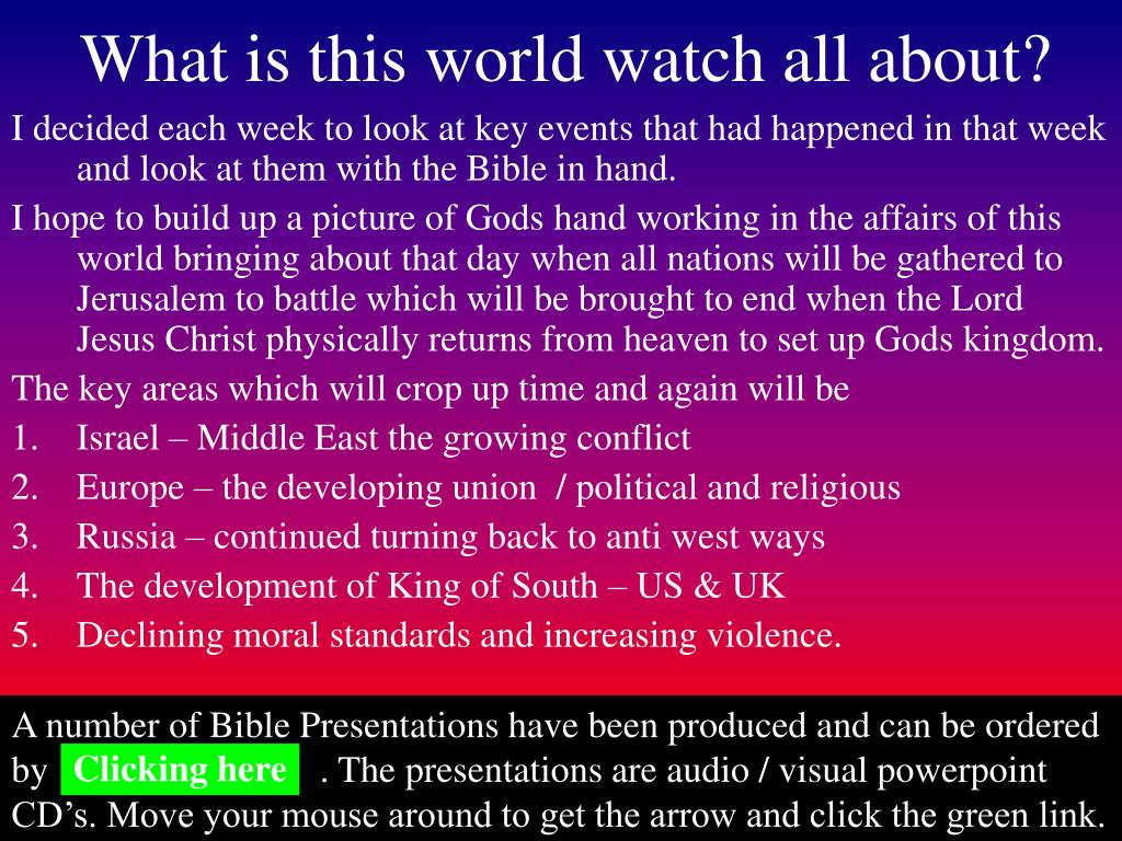 What is this world watch all about?