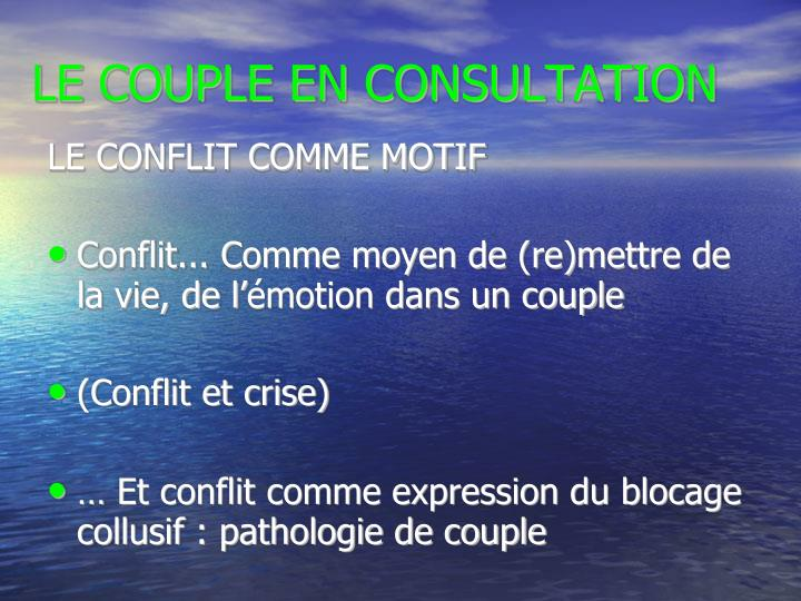 LE CONFLIT COMME MOTIF