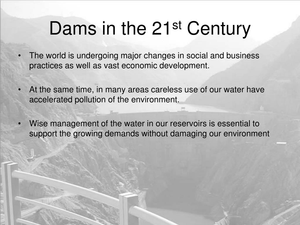 Dams in the 21