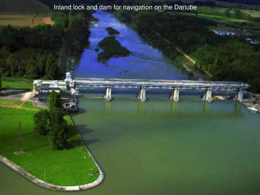 Inland lock and dam for navigation on the Danube
