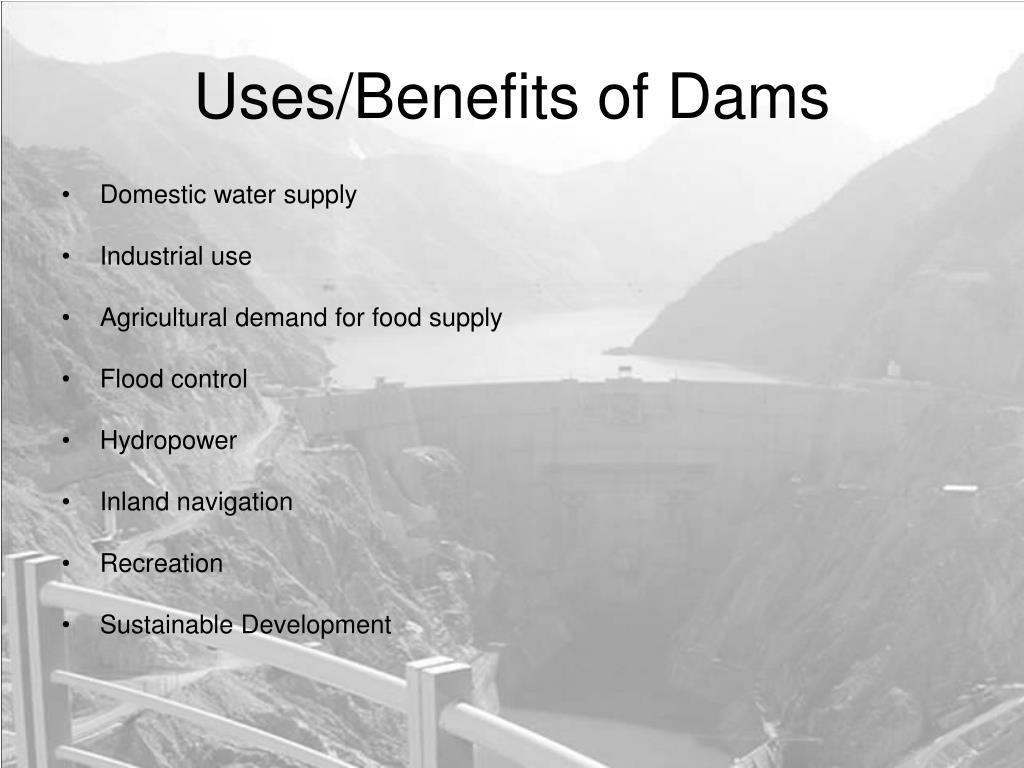 Uses/Benefits of Dams