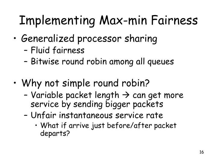 Implementing Max-min Fairness