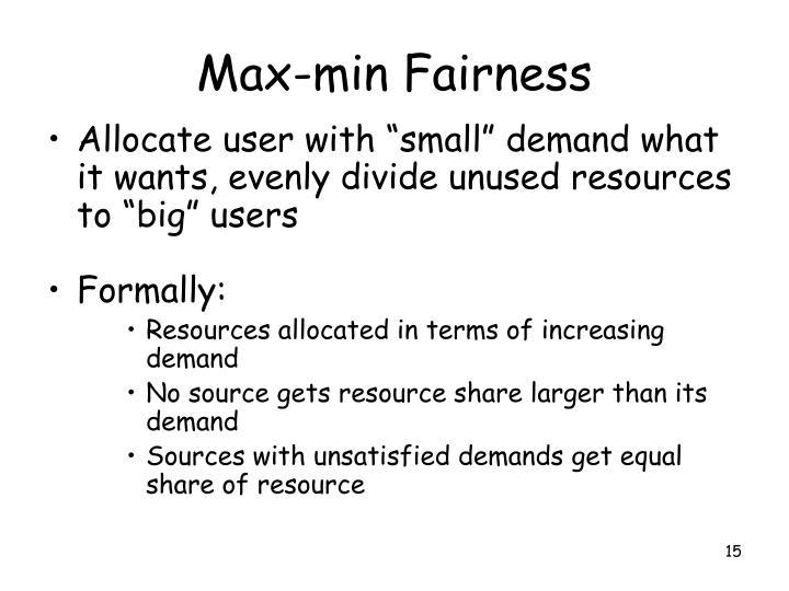 Max-min Fairness