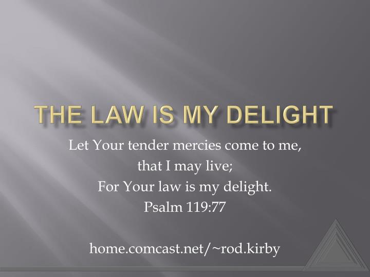 The law is my delight