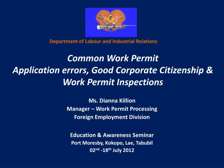 C ommon work permit application errors good corporate citizenship work permit inspections