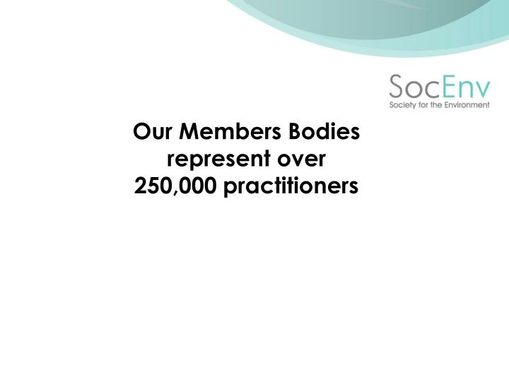 Our Members Bodies