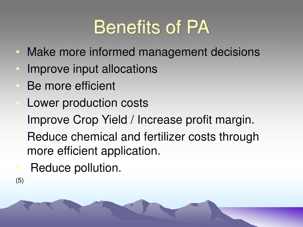 Benefits of PA