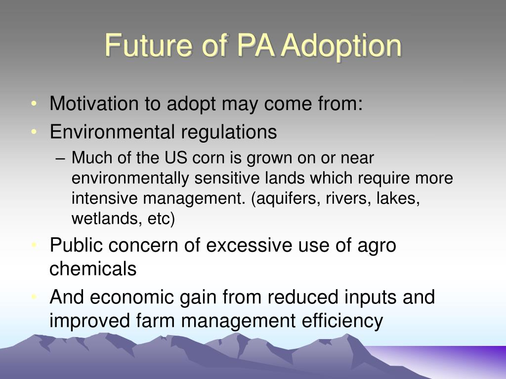 Future of PA Adoption