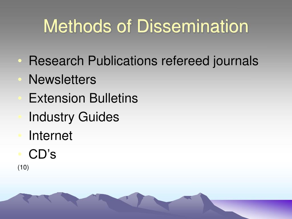 Methods of Dissemination