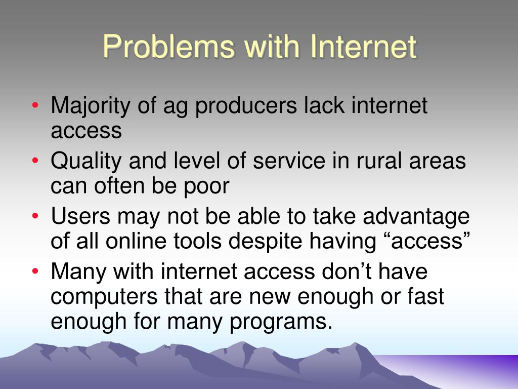 Problems with Internet