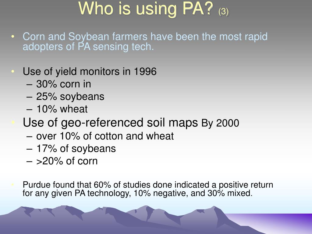 Who is using PA?