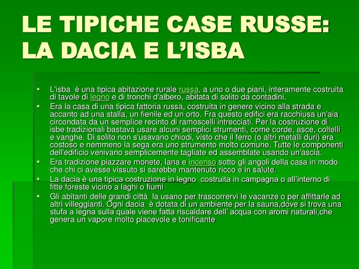 LE TIPICHE CASE RUSSE: