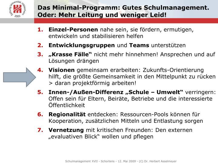 Das Minimal-Programm: Gutes Schulmanagement. Oder: Mehr Leitung und weniger Leid!