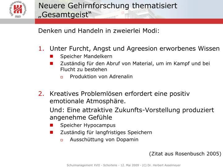 """Neuere Gehirnforschung thematisiert """"Gesamtgeist"""""""