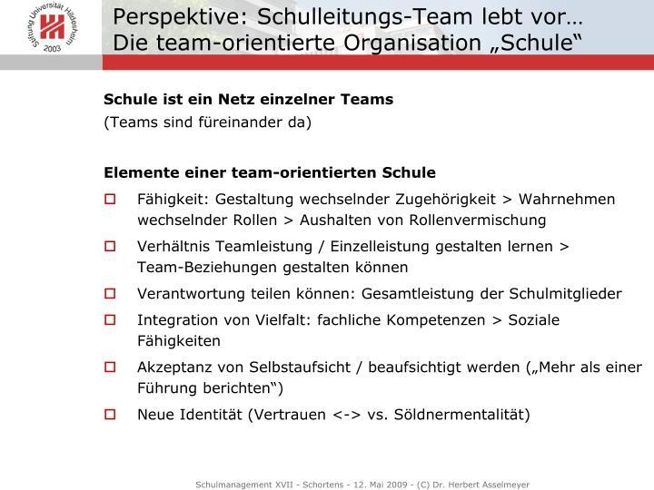 Perspektive: Schulleitungs-Team lebt vor…